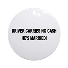 Driver Carries No Cash - He's Married! Keepsake (R