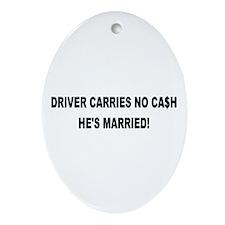Driver Carries No Cash - He's Married! Keepsake (O