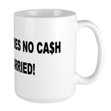 Driver Carries No Cash - He's Married! Mug