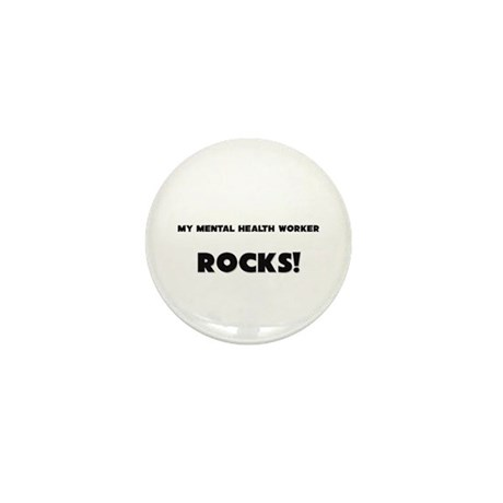 MY Mental Health Worker ROCKS! Mini Button