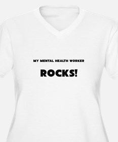 MY Mental Health Worker ROCKS! T-Shirt
