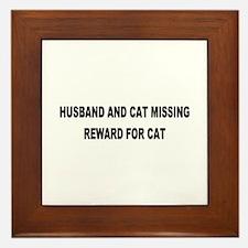 Husband & Cat Missing... Framed Tile