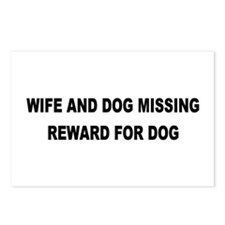 Wife & Dog Missing... Postcards (Package of 8)