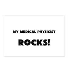 MY Medical Physicist ROCKS! Postcards (Package of