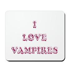 I Love Vampires - Pink Mousepad