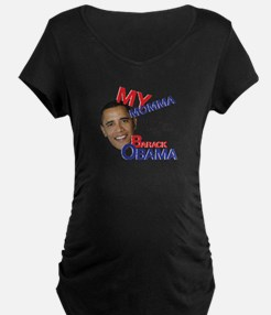 my momma voted for Barack Obama T-Shirt