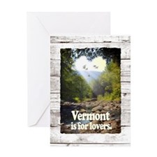 Vermont is for Lovers Greeting Card
