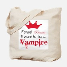 Want to be a Vampire Tote Bag