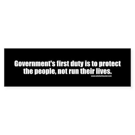 Government's first duty Bumper Sticker