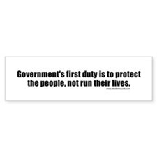 Government's First Duty Bumper Bumper Sticker