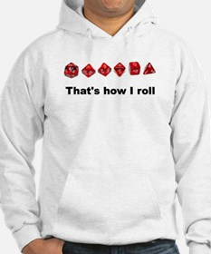 That's How I Roll Jumper Hoody