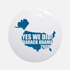 Obama Yes We Did Ornament (Round)