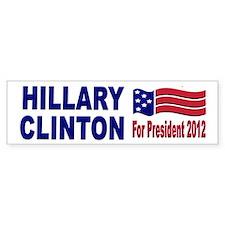 Hillary Clinton for President 2012 Car Sticker