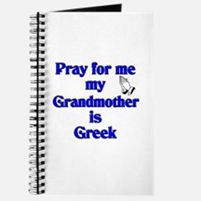 Pray for me Grandmother is Greek Journal