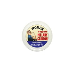 Women Support Hillary Clinton Mini Button (10 pack