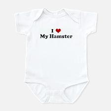 I Love My Hamster Infant Bodysuit
