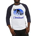 I Snowboard Baseball Jersey