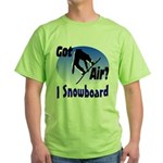 I Snowboard Green T-Shirt
