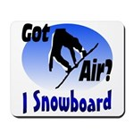 I Snowboard Mousepad