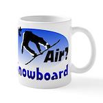 I Snowboard Mug