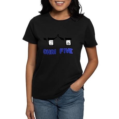 Chai Five Women's Dark T-Shirt
