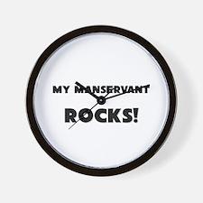 MY Manservant ROCKS! Wall Clock