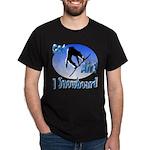 I Snowboard Dark T-Shirt