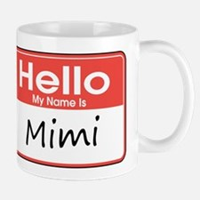 Hello, My name is Mimi Mug