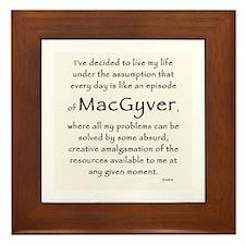 It's a MacGyver Life Framed Tile