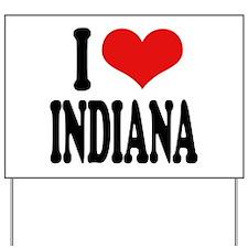I Love Indiana Yard Sign