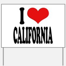 I Love California Yard Sign