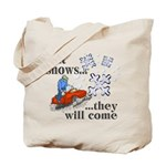 If It Snows Tote Bag