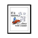 If It Snows Framed Panel Print