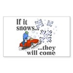 If It Snows Rectangle Sticker