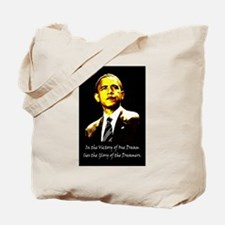 Obama Victory of a Dream Tote Bag