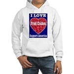 I Love Fried Chicken Hooded Sweatshirt