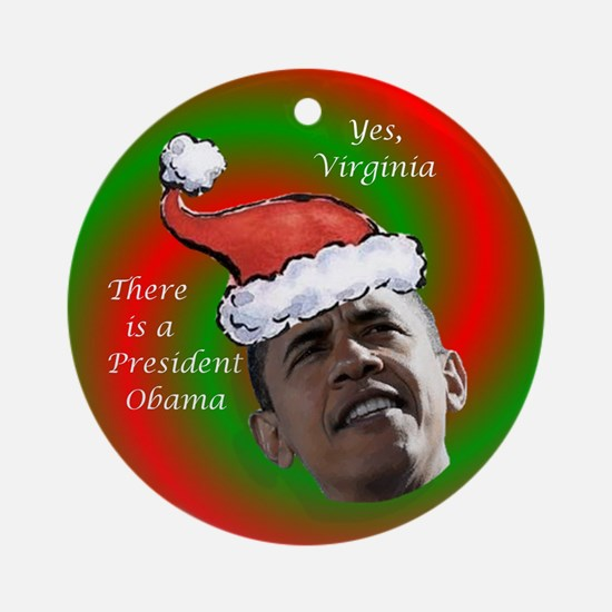Yes Virginia Obama Ornament (Round)