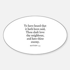 MATTHEW 5:43 Oval Decal