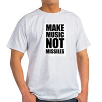Make Music Not Missiles Light T-Shirt