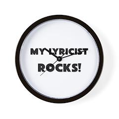 MY Lyricist ROCKS! Wall Clock