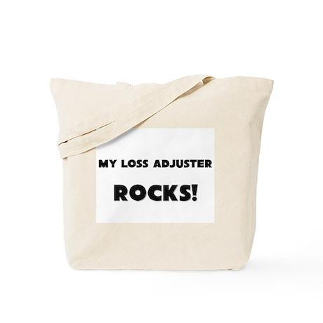 MY Loss Adjuster ROCKS! Tote Bag
