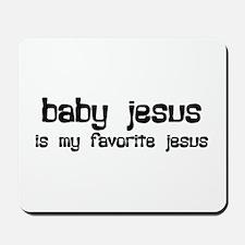 """Baby Jesus"" Mousepad"