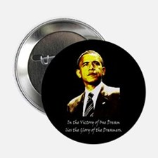 "Obama Victory of a Dream 2.25"" Button"