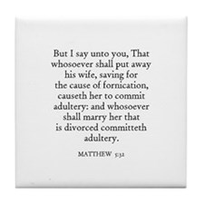 MATTHEW  5:32 Tile Coaster