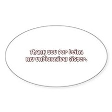 Unbiological Sisterhood Oval Decal