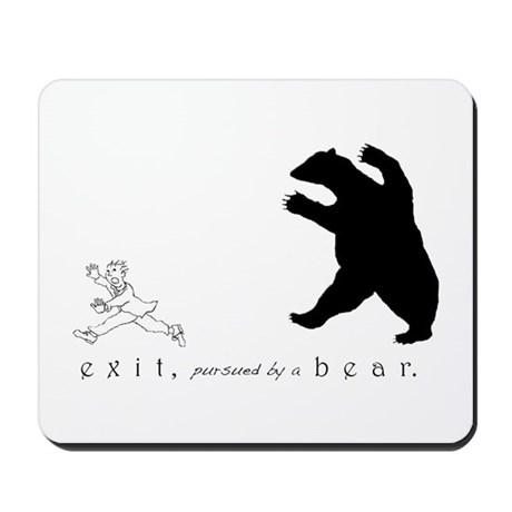 Exit, Pursued By A Bear - Mousepad
