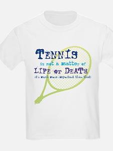 Tennis Life or.... T-Shirt