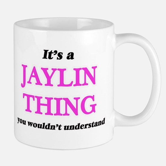 It's a Jaylin thing, you wouldn't und Mugs