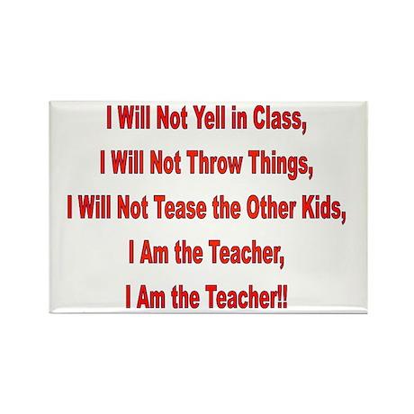 I'm the Teacher Rectangle Magnet