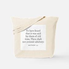 MATTHEW  5:27 Tote Bag